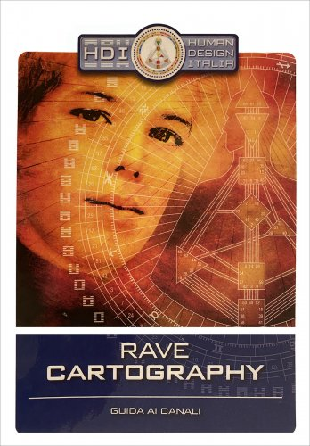 Rave Cartography - Human Design System® - (eBook)