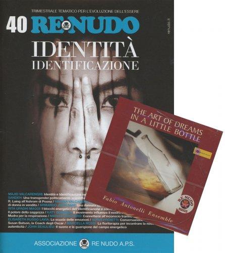 Re Nudo 40 - Identità Identificazione con CD Allegato