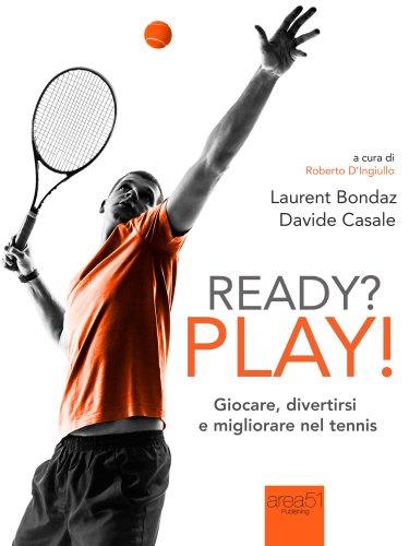 Ready? Play! (eBook)
