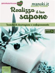 Realizza il Tuo Sapone - Vol. 3 (eBook)
