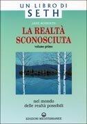 La Realtà Sconosciuta Vol. 1
