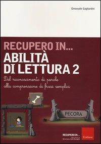 Recupero in... Abilità di Lettura - Vol. 2