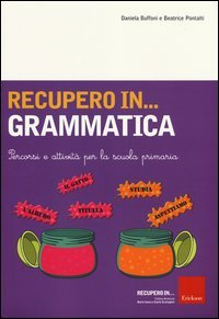 Recupero in... Grammatica - Cofanetto con Libro e CD Rom