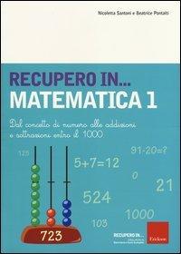 Recupero... in Matematica - Vol. 1