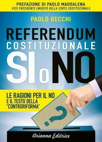 Referendum Costituzionale: Si o No (eBook)