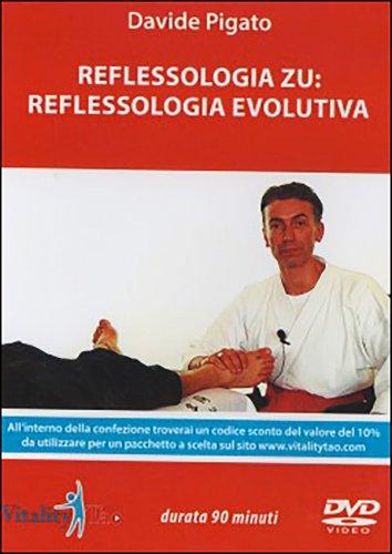 Reflessolgia Zu: Reflessologia Evolutiva