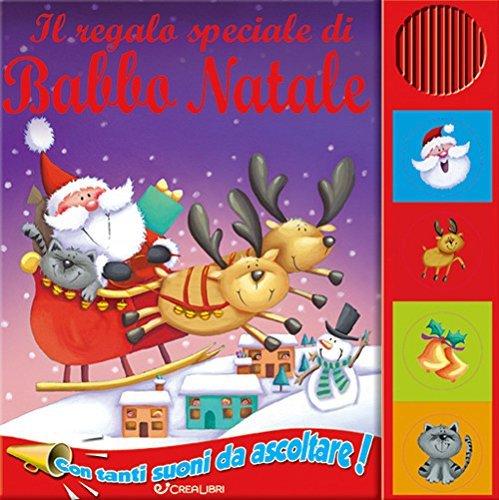 Il Regalo Speciale di Babbo Natale