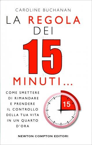 La Regola dei 15 Minuti