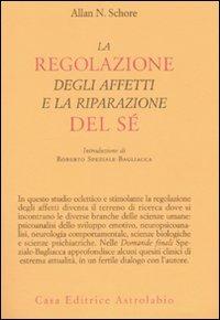 La Regolazione degli Affetti e la Riparazione del Sé