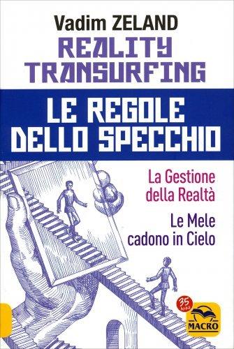 Reality Transurfing - Le Regole dello Specchio