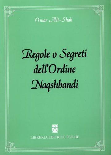 Regole o Segreti dell'Ordine Naqshbandi