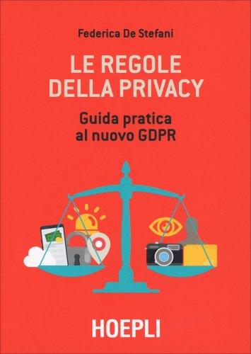Le Regole della Privacy