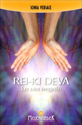 Rei-Ki Deva - La Via Regale