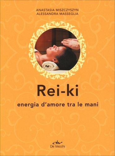 Rei-Ki - Energia d'Amore tra le Mani