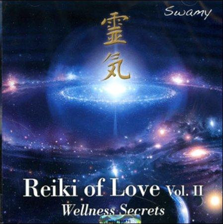 Reiki of Love Vol.2  - Wellness Secrets