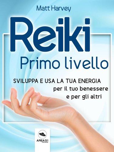 Reiki Primo Livello (eBook)