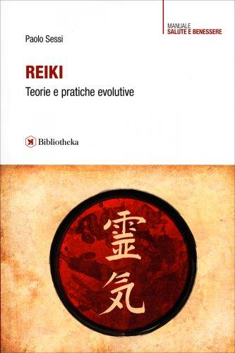 Reiki - Teorie e Pratiche Evolutive