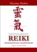 Reiki Tradizionale Giapponese - Primo e Secondo Livello (eBook)