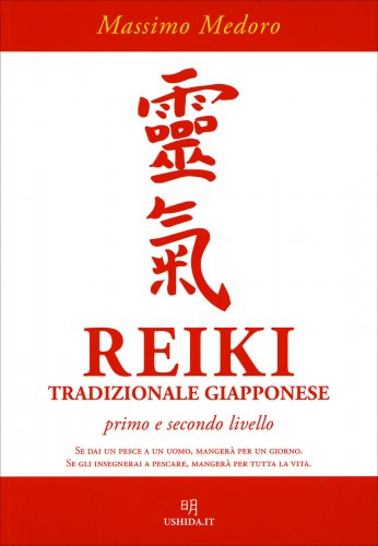 Reiki Tradizionale Giapponese - Primo e Secondo Livello