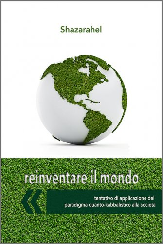 Reinventare il Mondo (eBook)