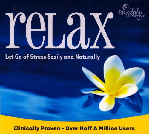 Relax - Let Go of Stress Easily and Naturally