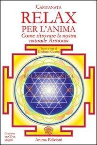 Relax per l'Anima - CD + Libro