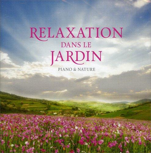 Relaxation dans le Jardin