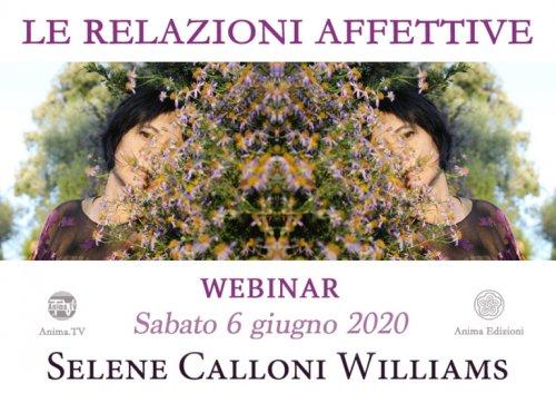 """Diretta Streaming con Selene Calloni Williams """"le Relazioni Affettive"""" - Sabato 6 Giugno 2020"""