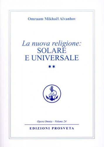 La Nuova Religione: Solare e Universale - Volume secondo