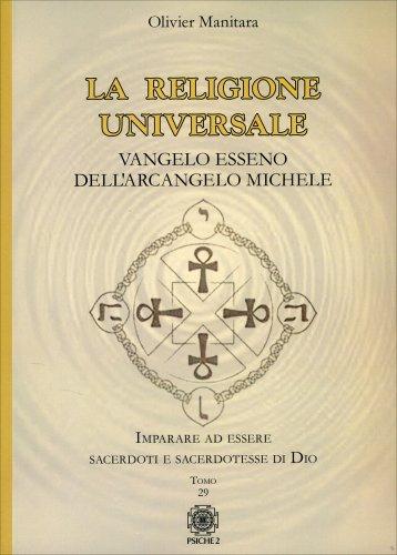 La Religione Universale - Vangelo Esseno dell'Arcangelo Michele