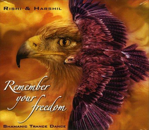 Remember Your Freedom - Shamanic Trance Dance (CD doppio)