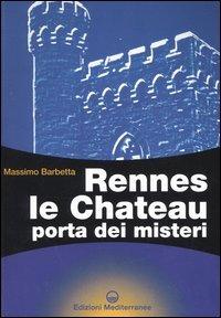 Rennes le Chateau porta dei misteri