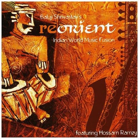 Reorient - Indian World Music Fusion