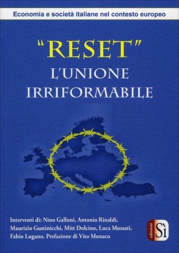 Reset - L'Unione Irriformabile