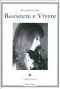 Resistere e Vivere (eBook)