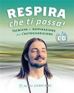 Respira Che Ti Passa! (eBook)