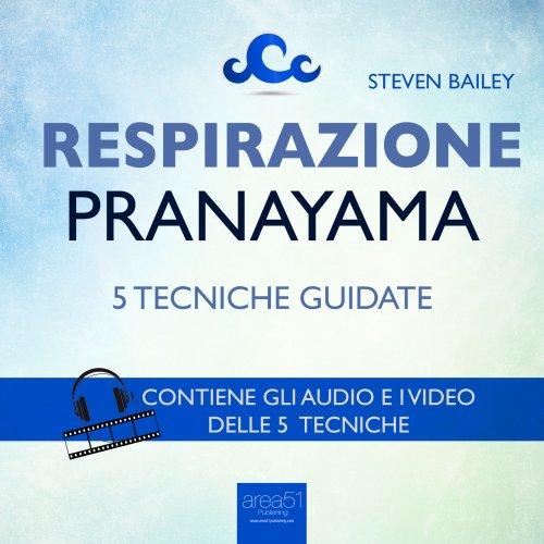 Respirazione Pranayama (Audiolibro Mp3)