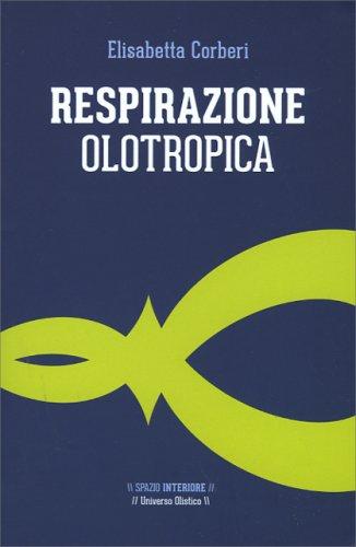 Respirazione Olotropica