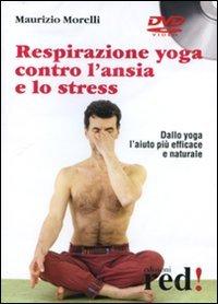 Respirazione Yoga Contro l'Ansia e lo Stress - Dvd