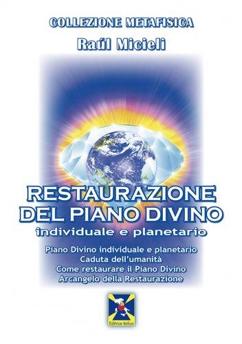 Restaurazione del Piano Divino, individuale e planetario (eBook)