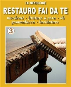 Restauro Fai Da Te 3 Ebook Valerio Poggi