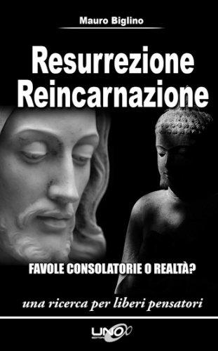 Resurrezione Reincarnazione (eBook)