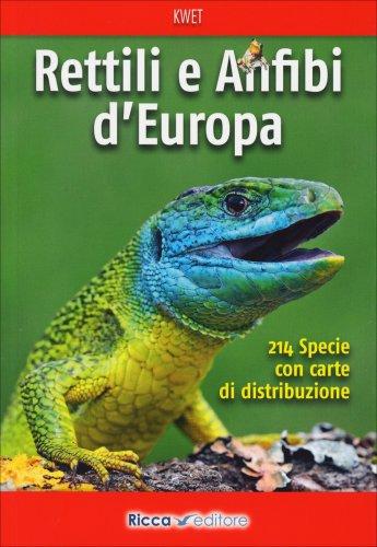 Rettili e Anfibi d'Europa