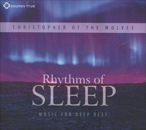 Rhythms of Sleep