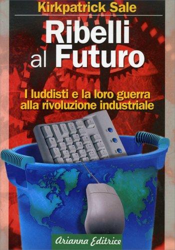 Ribelli al Futuro