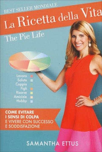 La Ricetta della Vita - The Pie Life