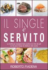 Ricette a Prova di Single (eBook)