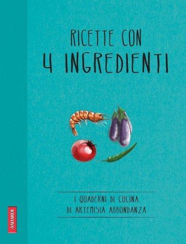 Ricette con 4 Ingredienti (eBook)
