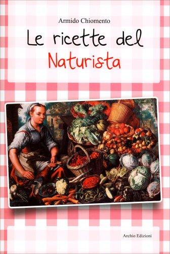 Le Ricette del Naturista
