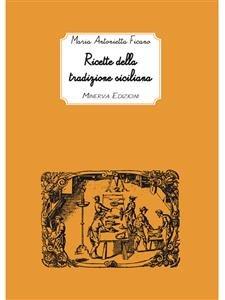 Ricette della Tradizione Siciliana (eBook)